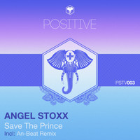 Angel Stoxx - Save The Prince
