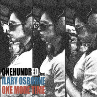 Onehundred feat. Ilary Osborne - One More Time