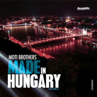 Moti Brothers - Made In Hungary Vol. 2