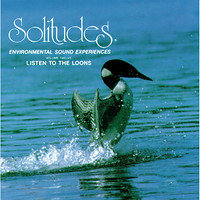 Dan Gibson's Solitudes - Solitudes, Vol. 12: Listen to the Loons