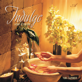 Yuri Sazonoff - Indulge a Day at the Spa