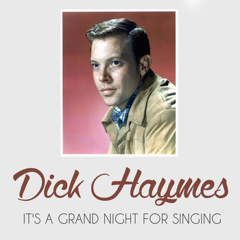Dick Haymes - It's a Grand Night for Singing