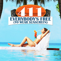 411 - Everybody's Free (To Wear Sunscreen)