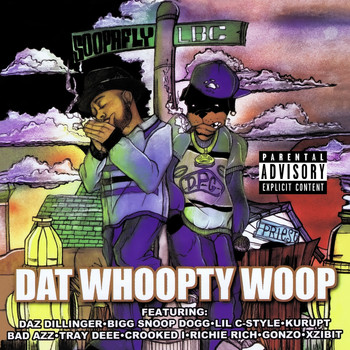 Soopafly - Dat Whoopty Woop (Digitally Remastered) (Explicit)