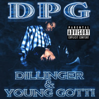 Tha Dogg Pound - Dillinger & Young Gotti (Digitally Remastered) (Explicit)