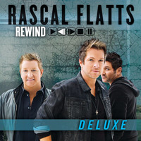 Rascal Flatts - Rewind (Deluxe Edition)