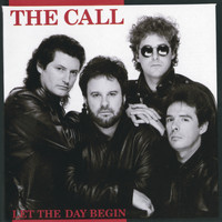The Call - Let The Day Begin