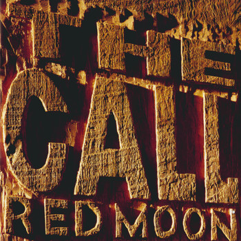 The Call - Red Moon