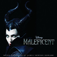 James Newton Howard - Maleficent (Original Motion Picture Soundtrack)