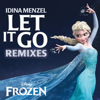 "Idina Menzel - Let It Go Remixes (From ""Frozen"")"