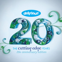 Delirious? - The Cutting Edge Years - 20th Anniversary Edition