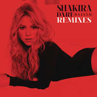 Shakira - Dare (La La La) Remixes