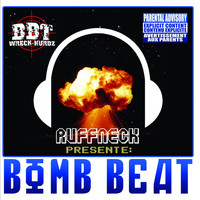 Ruffneck - Bomb Beat (Explicit)