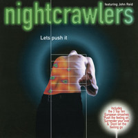 Nightcrawlers - Let's Push It