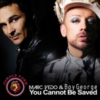 Marc Vedo & Boy George - You Cannot Be Saved