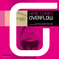 Overflow - Here Comes Overflow