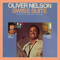 Oliver Nelson - Swiss Suite