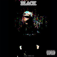 The-Dream - Black (Explicit)