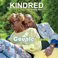 Kindred the Family Soul - A Couple Friends