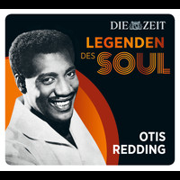 Otis Redding - Legenden des Soul - Otis Redding