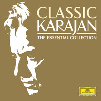 Herbert Von Karajan - Classic Karajan - The Essential Collection