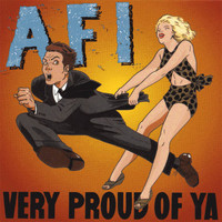 AFI - Very Proud of Ya (Explicit)