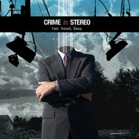 Crime In Stereo - Fuel. Transit. Sleep. EP (Explicit)