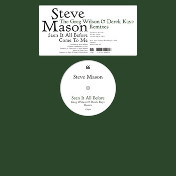 Steve Mason - Seen It All Before/Come To Me - The Greg Wilson & Derek Kaye Remixes