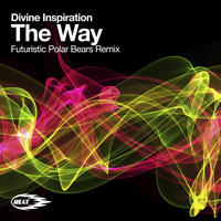 Divine Inspiration - The Way (Put Your Hand In My Hand) (Futuristic Polar Bears Remix)