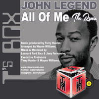 John Legend - All Of Me (The Remix)