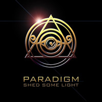 Paradigm - Shed Some Light (Explicit)