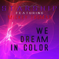 Starship - We Dream In Color - Single