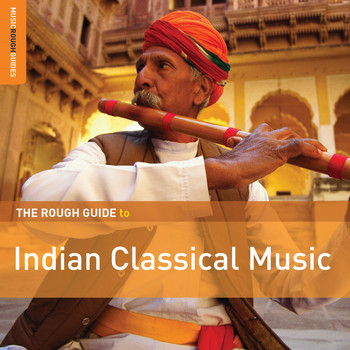 Various Artists - Rough Guide to Indian Classical Music