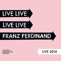 Franz Ferdinand - Live 2014 at the London Roundhouse