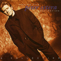 Peter Cetera - You're the Inspiration: A Collection