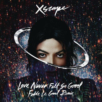 Michael Jackson - Love Never Felt so Good (Fedde Le Grand Remix Radio Edit)
