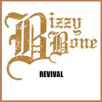 Bizzy Bone - Revival