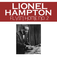 Lionel Hampton - Flyin' Home No. 2