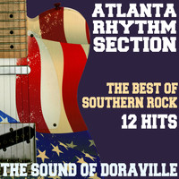 Atlanta Rhythm Section - The Sound of Doraville - The Best of Southern Rock - 12 Hits