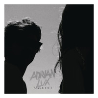 Adrian Lux - Make Out