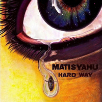 Matisyahu - Hard Way