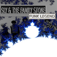 Sly And The Family Stone - Funk Legend