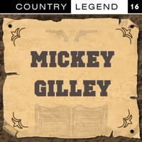 Mickey Gilley - Country Legend Vol. 16