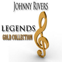 Johnny Rivers - Legends Gold Collection