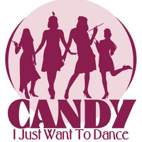Candy - I Just Want to Dance