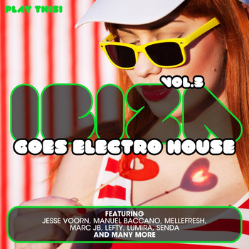 Various Artists - Ibiza Goes Electro House, Vol. 3