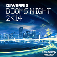DJ Worris - Dooms Night 2K14