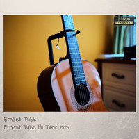Ernest Tubb - Ernest Tubb All Time Hits (With Bonus Tracks)