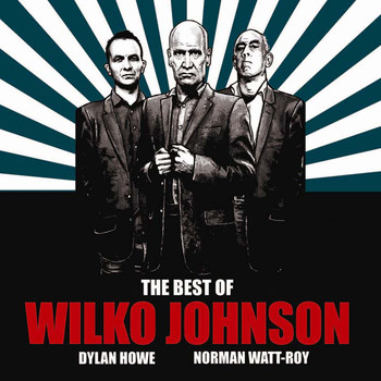 Wilko Johnson - The Best of Wilko Johnson