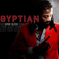 Gyptian - Wine Slow - EP